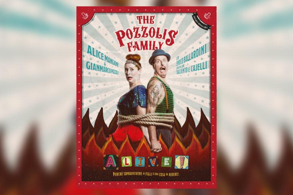 THE POZZOLIS FAMILY – A-Live! Perchè sopravvivere ai figli è una cosa da ridere!