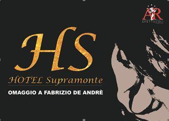 Hotel Supramonte – Omaggio a Fabrizio de Andrè